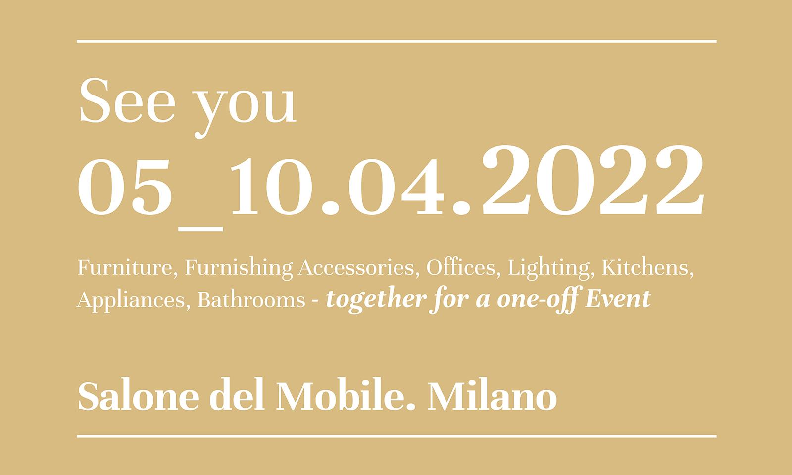 Next Milan Design week scheduled for April 5th-10th 2022